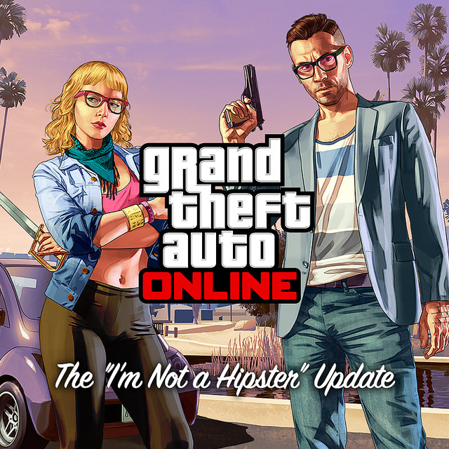 GTA V Not a Hipster Update